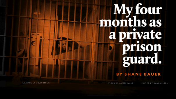 My Four Months as a Prison Guard